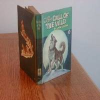 THE CALL OF THE WILD by JACK LONDON - First Edition - 1960 - from FairView Books and Biblio.com