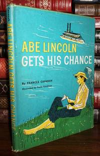 image of ABE LINCOLN GETS HIS CHANCE