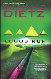Logos Run by William C. Dietz  - Signed First Edition  - 2006  - from Bujoldfan (SKU: 030615019780441014286cvr)