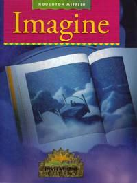 Imagine (Houghton Mifflin Invitations to Literacy)