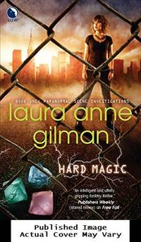 Hard Magic (Paranormal Scene Investigations) by  Laura Anne Gilman - Paperback - First Edition - 2010-04-27 Cover Edge Wear, Cove - from EstateBooks (SKU: 117PM24V+_128a9b9e-dfd3-4)