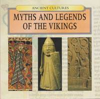 Ancient Cultures: Myths and Legends of the Vikings