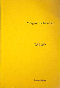 Taboo by  Morgane Tschiember - Hardcover - Cloth/no dust jacket  Quarto - 2015 - from San Francisco Book Company (SKU: 65421)