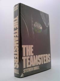 The Teamsters by Steven Brill - First Edition - 1978 - from ThriftBooks (SKU: 833205095)