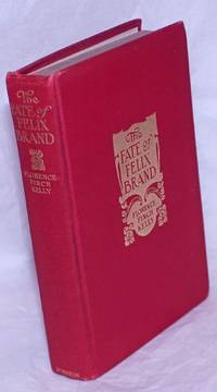 image of The fate of Felix Brand. Illustrated by Edwin John Prittie
