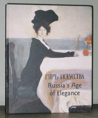 Russia's Age of Elegance by  Simon Morrison  Ellen Chances - Hardcover - 2005 - from Exquisite Corpse, Booksellers (SKU: 004447)