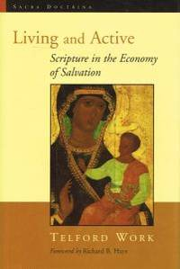 LIVING AND ACTIVE. Scripture in the Economy of Salvation