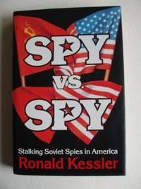 image of Spy vs. Spy  -  Stalking Soviet Spies in America