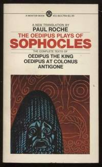 The Oedipus Plays of Sophocles  ; Mentor Series