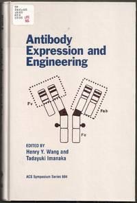 Antibody Expression and Engineering.  ACS Symposium Series 604
