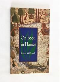 image of On Foot, in Flames (Pitt Poetry Series)