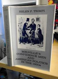 Melville's Confidence Men and American Politics in the 1850s