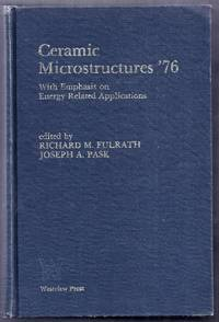 Ceramic Microstructures '76 with Emphasis on Energy Related Applications