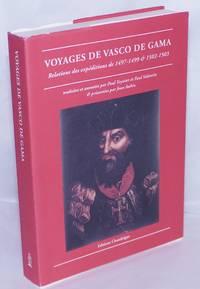 image of Voyages de Vasco de Gama: Relations des expéditions de 1497-1499 & 1502-1503