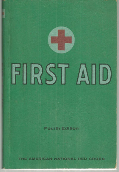 FIRST AID TEXTBOOK, American Red Cross