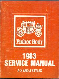 Fisher Body 1983 Service Manual A-X and J Styles