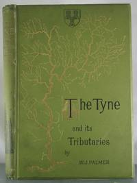 The Tyne and its Tributaries