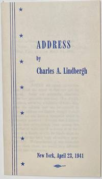 image of Address by Charles A. Lindbergh. New York, April 23, 1941