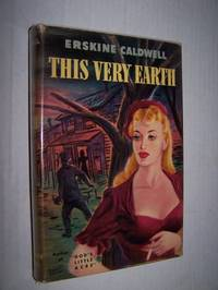 image of THIS VERY EARTH   [ First Edition ]