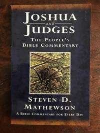 Joshua and Judges (People's Bible Commentaries S.)