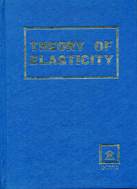 Theory of Elasticity (Volume 7 of Course of Theoretical Physics)
