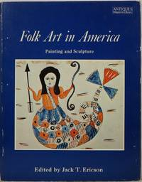 Folk Art in America: Painting and Sculpture
