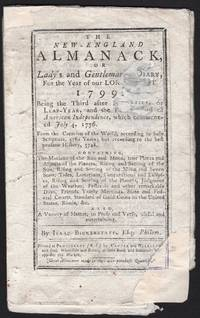 image of NEW-ENGLAND ALMANACK, OR, Lady's and Gentelman's DIARY, For the Year of our LORD CHRIST 1799: Being the Third after Bissextile, or Leap-Year, and the T[wenty-third] of American Independence, which commenced July 4, 1776 AND partial 1800, The.