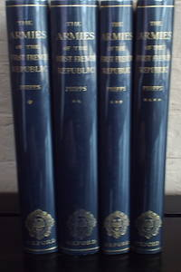 The Armies of the First French Republic and the Rise of the Marshals of Napoleon (4 Volumes)