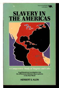 image of SLAVERY IN THE AMERICAS: A Comparative Study of Virginia and Cuba.