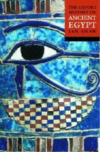 Ian Shaw - Oxford History Of Ancient Egypt