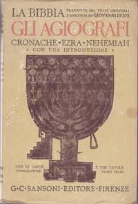 LA BIBBIA (L'ANTICO E IL NUOVO TESTAMENTO). Gli Agiografi (Ketubim): Cronache, Ezra, Nehemiah.