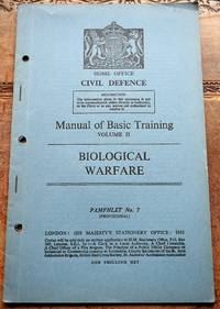 image of HOME OFFICE CIVIL DEFENCE MANUAL OF BASIC TRAINING Volume II BIOLOGICAL WARFARE