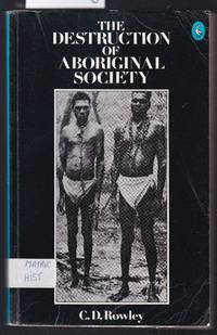 image of The Destruction of Aboriginal Society