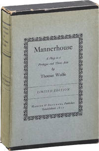 image of Mannerhouse: A Play in a Prologue and Three Acts (First Limited Edition)