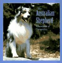 image of The Australian Shepherd : Champion of Versatility