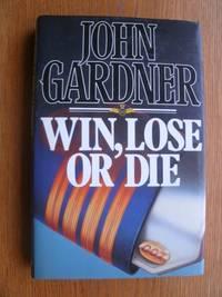 image of Win, Lose or Die