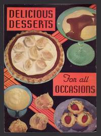 DELICIOUS DESSERTS FOR ALL OCCASIONS