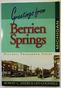 Greetings from Berrien Springs: Historical Photobook Series (Signed)