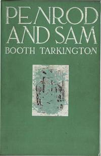 PENROD AND SAM by  BOOTH TARKINGTON - from Aleph-Bet Books, Inc. and Biblio.co.uk
