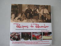 Recipes to Remember: My Epicurean Journey to Preserve My Mother's Italian Cooking from Memory...