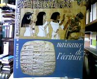 Naissance de l`écriture. Cunéiformes et hiéroglyphes. Galeries nationales du...