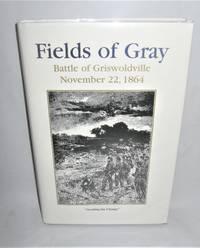 Fields of Gray  Battle of Griswoldville  November 22 1864