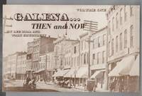 Galena... Then and Now Volume One