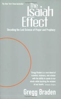 image of The Isaiah Effect: Decoding The Lost Science Of Prayer And Prophecy