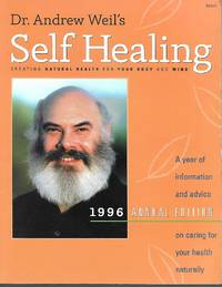image of Dr. Andrew Weil's Self Healing -1996 Annual Edition