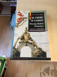 image of The Empire of Fashion: Dressing Modern Democracy
