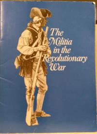 The Militia in the Revolutionary War