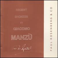 Recent Bronzes by Manzu (Paul Rosenberg, October 22-December 7, 1985)