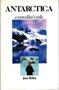 Antarctica, a traveller's tale