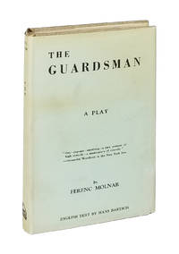 The Guardsman: A Comedy in Three Acts